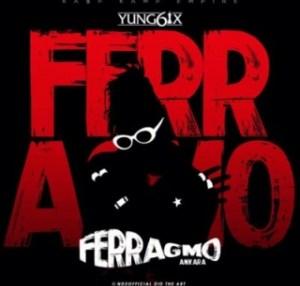Yung6ix - Ferragmo (Ankara)